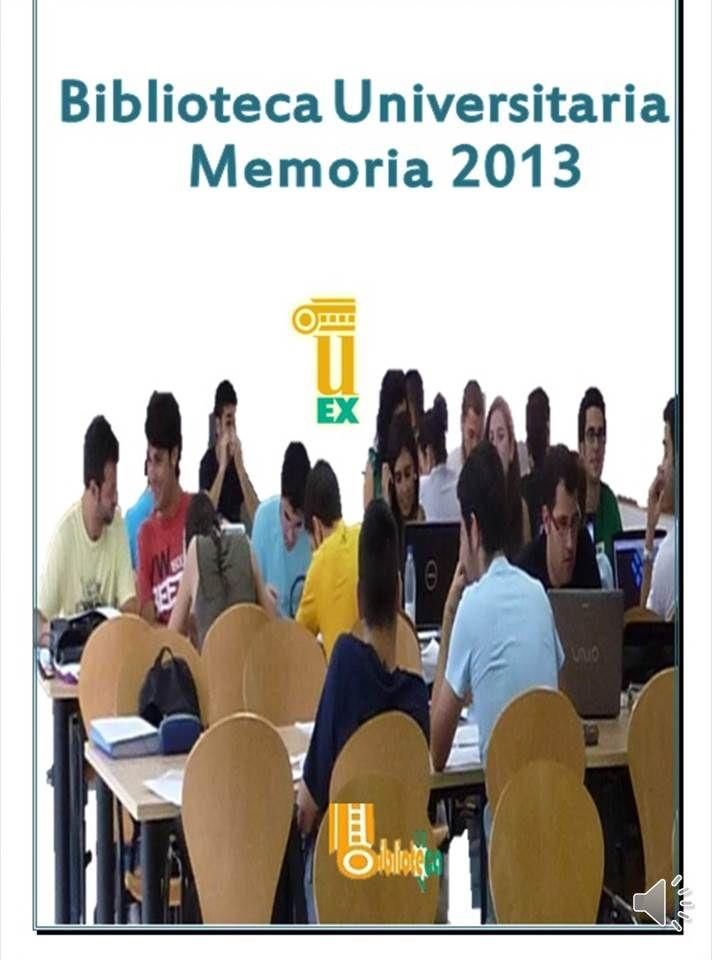 La biblioteca de la UEx en el 2013. Resumen de la memoria anual