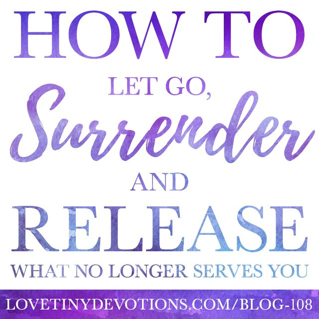 Surrender does not mean weakness or powerlessness – instead it means meeting life where it is, without trying to change or manipulate it; accepting the moment as is. Read more on Blog108 by Tiny Devotions