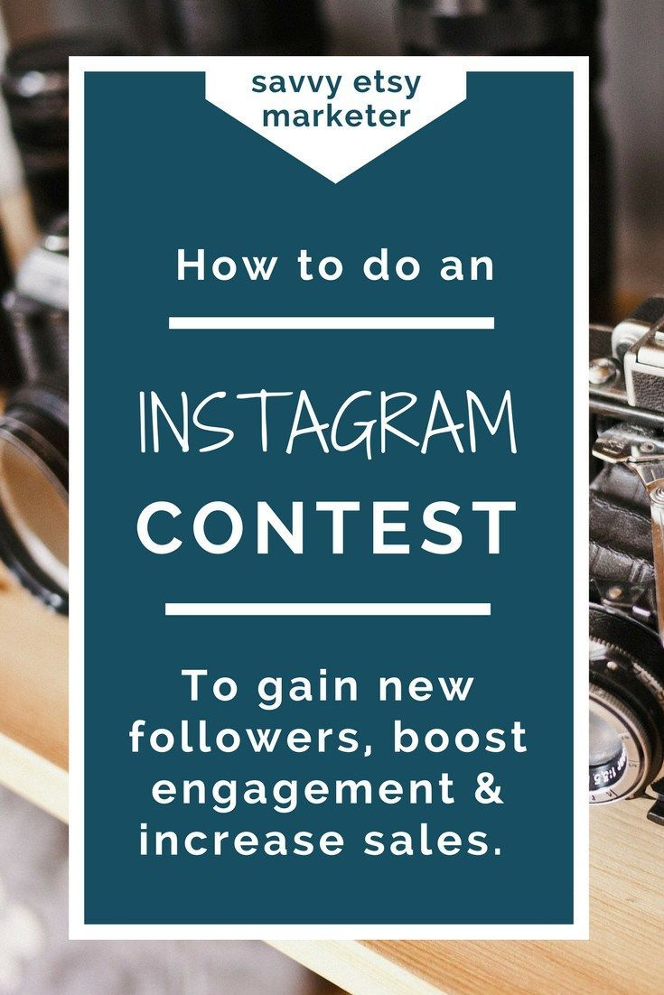 How to run an Instagram contest for your Etsy store that increases followers, boosts engagement and makes MORE sales!
