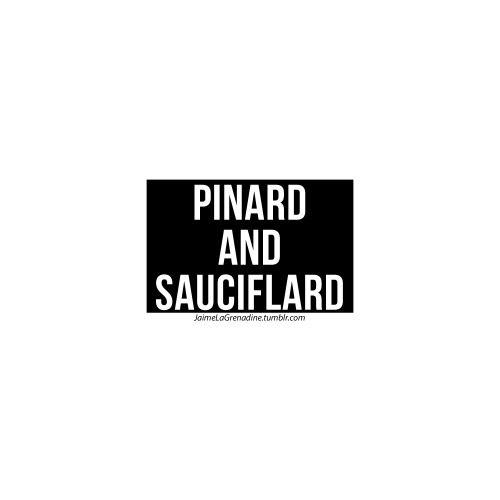 Pinard and sauciflard -...
