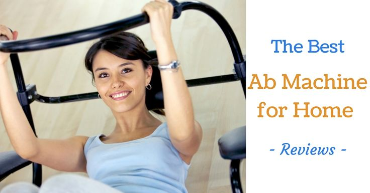 Read on to discover our reviews of the best ab machines for home. Find the best ab machine for home suited to your needs to give you the results you desire!