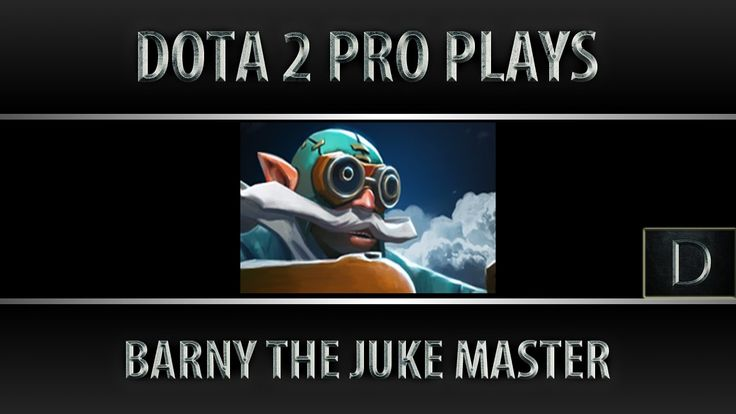Dota 2 Barny The Juke Master