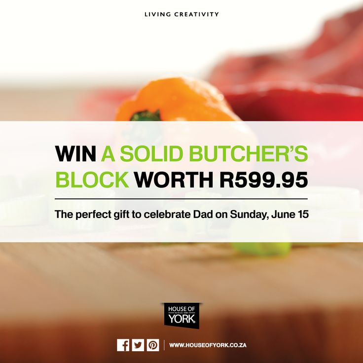 You can WIN a House of York solid wood butcher's block this month if you live in South Africa! Enter on our Facebook page: https://www.facebook.com/Houseofyork  #competition #win #prize #houseofyork #butchersblock