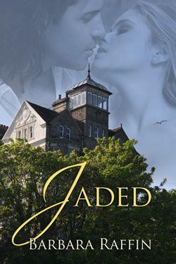 Jaded by Barbara Raffin, released 2013