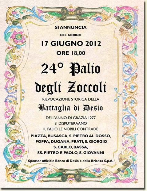 Stiamo lavorando all'edizione 2013 del Palio degli Zoccoli. Ecco l'editto dello scorso anno / last year tournament overall programme. Waiting for you for 2013 edition!