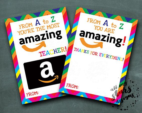 Printable Amazon Gift Card Holder From A To Z You Re The Most Amazing Teacher Instant Download Teacher Appreciation Thank You Teacher Appreciation Gift Card Teacher Gift Card