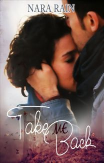 Take Me Back by NaraRain88