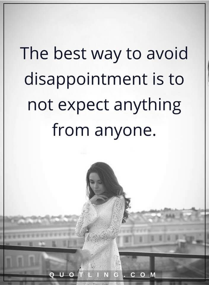 Best 25+ Disappointment Quotes Ideas On Pinterest   Family ...