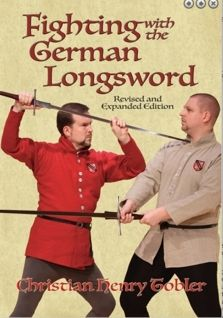 Fighting with the German Longsword by Christian Henry Tobler