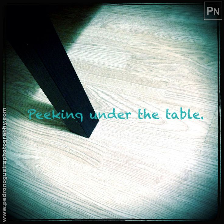 "359 ""Peeking under the table"" Mobile phone - Project 365 - A photo per day throughout the year."