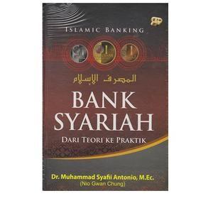 Dari Teori Ke Praktik (Cover Baru) (Soft Cover), oleh Dr. Muhammad Syafii Antonio,M.Ec