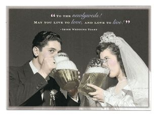 Irish Wedding Toast...