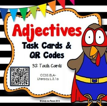 Adjectives are easy to understand when you use these fun task cards! Oh dear, the turkeys are at it again! Identify an adjective in every sentence and use the QR code to scan the answer.