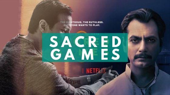 Sacred Games: India's First Netflix Original Series, An