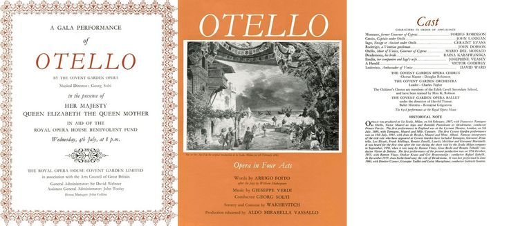 the Gala Performance of Verdi's opera Otello on 4th July 1962 at the Royal Opera House, Covent Garden, London conducted by Georg Solti and starring Mario del Monaco, Raina Kabaivanska and Geraint Evans.