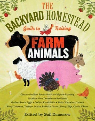 Book : The Backyard Homestead Guide to Raising Farm Animals