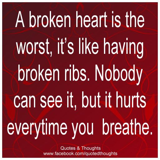 you broke my heart quotes for him - photo #28