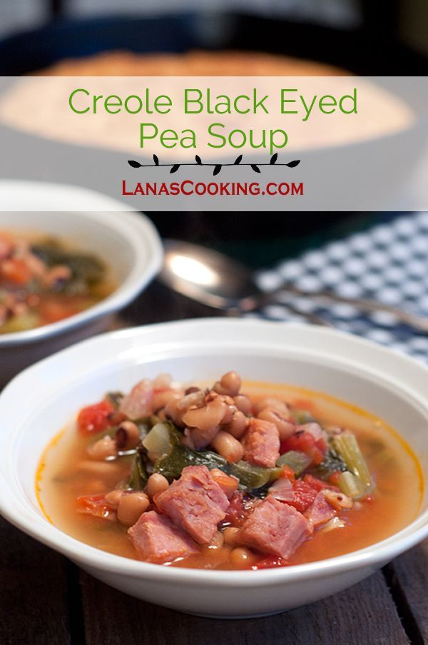 This Creole Black Eyed Pea Soup has all kinds of Southern goodness in a delicious soup! From /NevrEnoughThyme/ http://www.lanascooking.com/creole-black-eyed-pea-soup