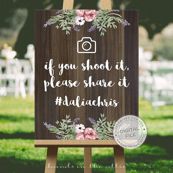 Wedding social media hashtag sign wedding signs ideas - IF you shoot it please SHARE it - hashtag instagram customized DIGITAL file by HandsInTheAttic