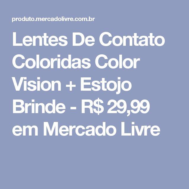 Lentes De Contato Coloridas Color Vision + Estojo Brinde - R$ 29,99 em Mercado Livre