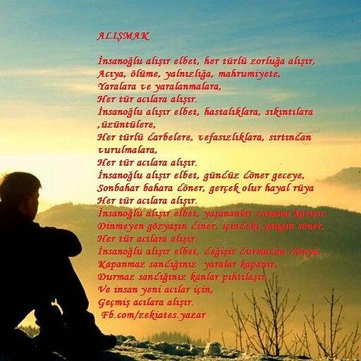 #Alışmak #şiir #zekiates