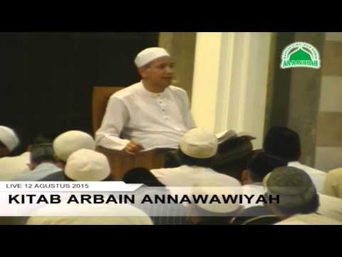 Habib Noval bin Muhammad Alaydrus : Kitab Arbain An-nawawiyah 2 | Pengajian Akbar