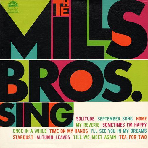 A Shrine to Minimal Vintage Album Cover Design: p33_mills_bros2.jpg