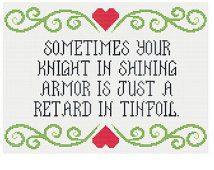 Knight in Shining Armor Cross Stitch Pattern - PDF Instant Download Chart Motivational Modern Funny Quirky Subversive Cross Stitch