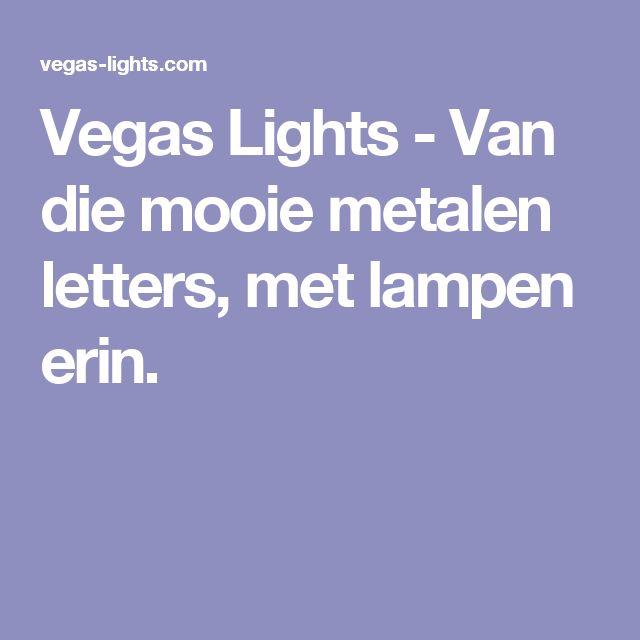 Vegas Lights - Van die mooie metalen letters, met lampen erin.