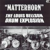 Matterhorn: Louie Bellson Drum Explosion [CD]