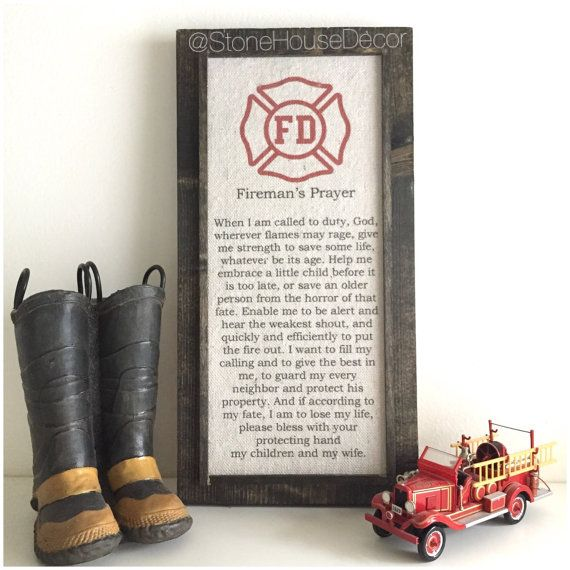 Hey, I found this really awesome Etsy listing at https://www.etsy.com/listing/250649657/firemans-prayer-firefighter-prayer-wood