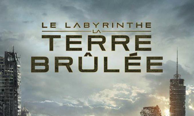 [Critique] Le Labyrinthe : La Terre Brûlée (note: 4/5)