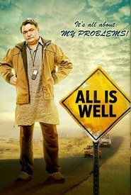 All Is Well 2015 full movie download HD filmywap kickass 720p 480p 1080p 700mb 300mb All Is Well movie download mp4 3gp mkv avi for pc mobile watch online free utorrent khatrimaza pagalworld worldfree4u 123movies moviescounter yify yts tamilrockers bluray dvdrip camrip desicam dubbed tamil telugu malayalam Abhishek Bachchan, Asin Thottumkal, Rishi Kapoor, Supriya Pathak