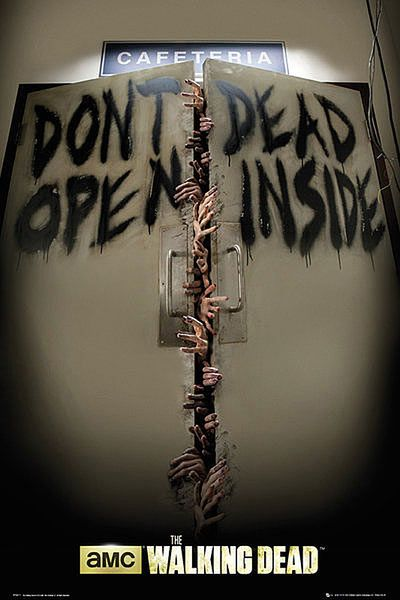 Póster Don't Open Dead Inside. The Walking Dead Póster perteneciente a la serie de zombies The Walking Dead.