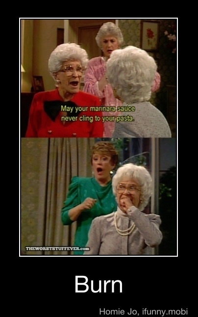 Golden Girls: Marinara Sauces, Girls Generation, Old Lady, Giggl, Girls Quotes, Funny, The Golden Girls, Girls Style, Stay Golden