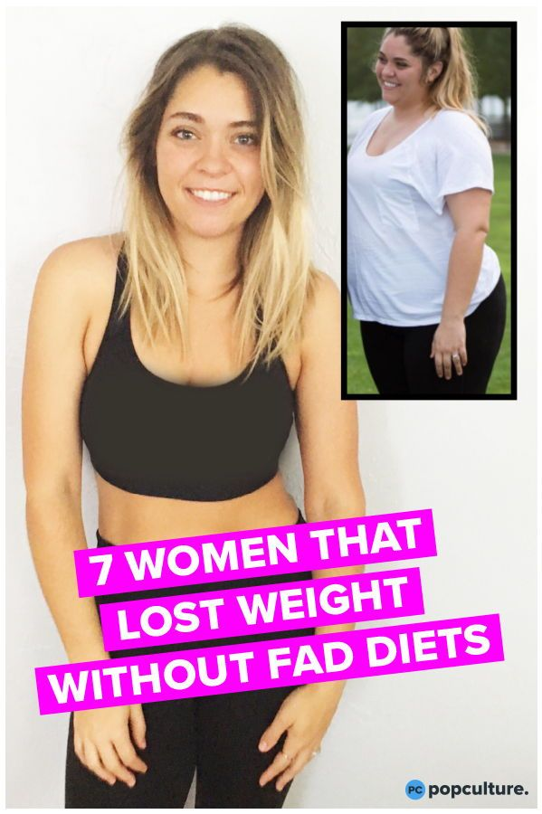7 Women Who Lost Weight Without Fad Diets Weight Loss 2018 Diet