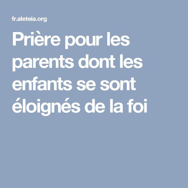Prière pour les parents dont les enfants se sont éloignés de la foi