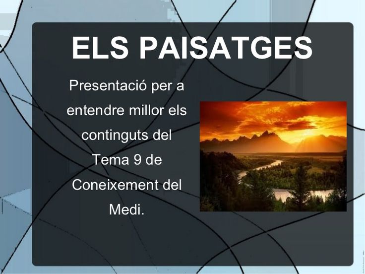 Presentació sobre els paisatges i la seva tipologia.
