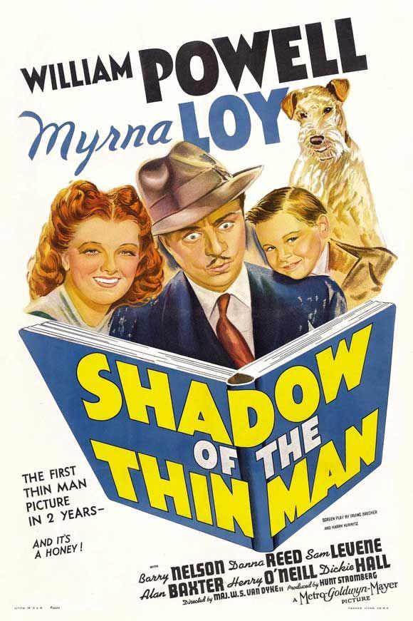Shadow of the Thin Man - stars William Powell, Myrna Loy