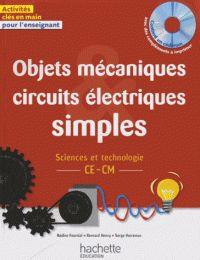 Nadine Fournial et Bernard Henry - Objets mécaniques, circuits électriques simples CE-CM. 1 Cédérom/ http://hip.univ-orleans.fr/ipac20/ipac.jsp?session=14642498C7H80.1001&menu=search&aspect=subtab48&npp=10&ipp=25&spp=20&profile=scd&ri=43&source=~!la_source&index=.GK&term=Objets+m%C3%A9caniques%2C+circuits+%C3%A9lectriques+simples+CE-CM+&x=26&y=24&aspect=subtab48