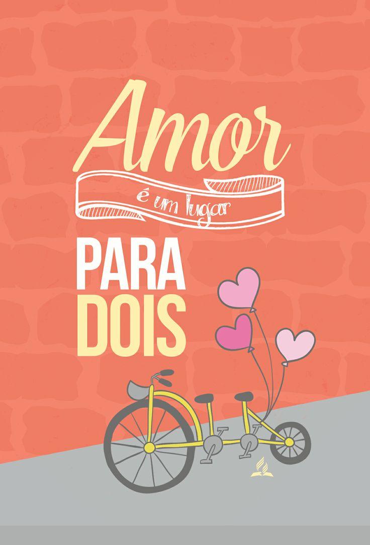 Amor é um lugar para dois! #amor #romance #euevocê
