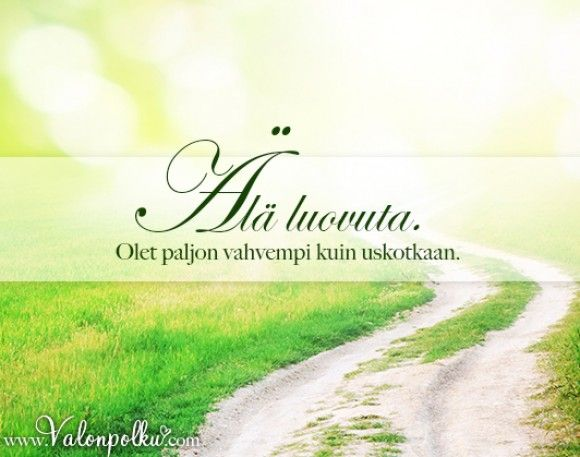 Älä koskaan luovuta