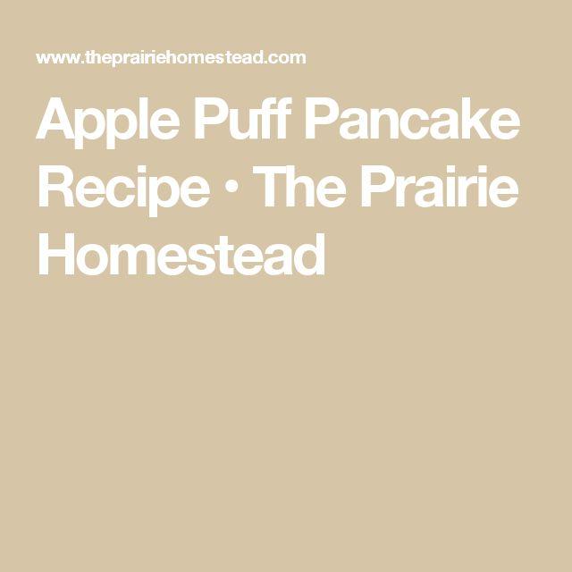 Apple Puff Pancake Recipe • The Prairie Homestead