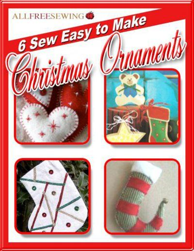 6 Sew Easy to Make Christmas Ornaments - With the projects in this free eBook, you'll have a tree full of ornaments in no time, all without ever having to leave your home! Inside 6 Sew Easy to Make Christmas Ornaments, you'll find page after page of Christmas ornaments to make, sell, or give to a loved one, as well as other tips on how to make your own ornaments.