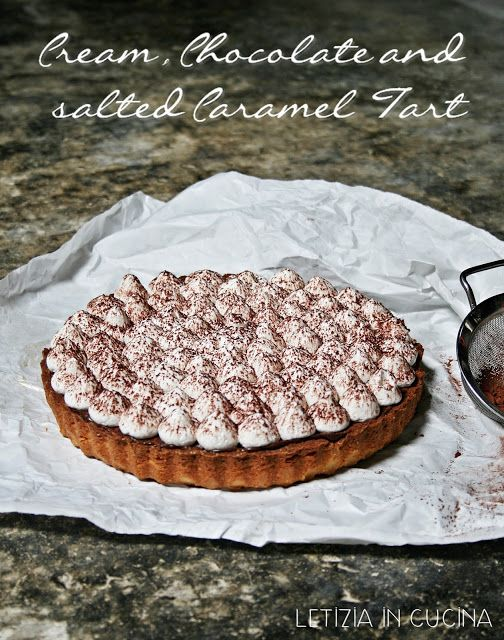 Letizia in Cucina: Cream Chocolate salted Caramel Tart