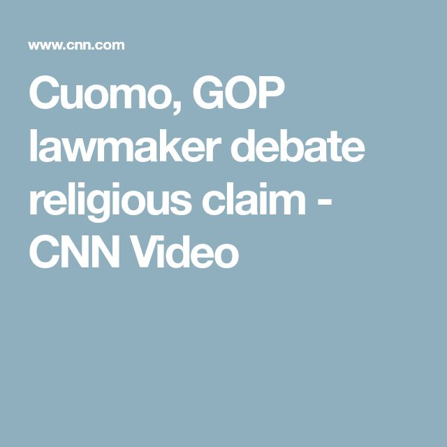 Cuomo, GOP lawmaker debate religious claim - CNN Video