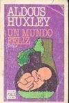 Aldous Huxley: Un mundo feliz - Libro Usado