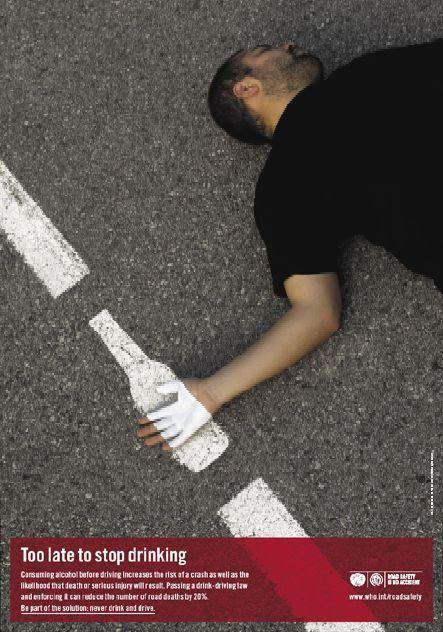 Demasiado tarde para dejar de beber.  El consumo de alcohol antes de conducir aumenta el riesgo de un accidente, así como la probabilidad de morir o sufrir lesiones graves. Aprobar una ley de alcohol al volante y la aplicación puede reducir el número de muertes en accidentes de tránsito en un 20%. Sea parte de la solución: nunca beba alcohol y conduzca.