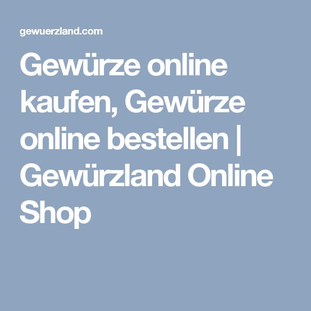 Gewürze online kaufen, Gewürze online bestellen | Gewürzland Online Shop