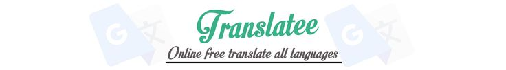 online free translate all languages like google translate